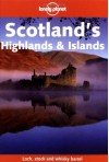 Lonely Planet Scotlands Highlands & Islands - Lonely Planet, Joseph Bindloss, Clay Lucas