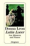 Latin Lover. Von Männern und Frauen - Donna Leon
