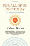 For All of Us, One Today: An Inaugural Poet's Journey - Richard Blanco