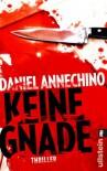 Keine Gnade - Daniel Annechino