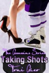 Taking Shots - Toni Aleo