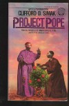 Project Pope - Clifford D. Simak