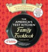 The America's Test Kitchen Family Cookbook: Cookware Rating Edition - America's Test Kitchen