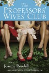 The Professors' Wives' Club - Joanne Rendell