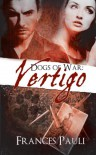 Dogs of War: Vertigo - Frances Pauli