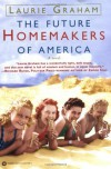 The Future Homemakers of America - Laurie Graham