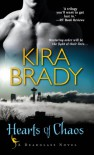Hearts of Chaos - Kira Brady