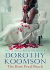 The Rose Petal Beach - Dorothy Koomson