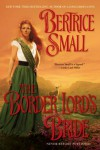 The Border Lord's Bride - Bertrice Small