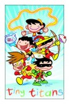 Tiny Titans, Vol. 2: Adventures in Awesomeness - Art Baltazar, Franco