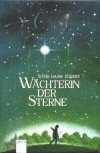 Wächterin Der Sterne - Sylvia Engdahl
