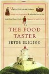 The Food Taster - Peter Elbling