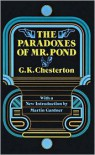 The Paradoxes of Mr. Pond - G.K. Chesterton