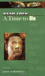 A Time to Die - John Vornholt
