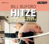 Hitze - Bill Buford, Wiglaf Droste, Dinka Mrkowatschki