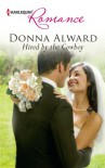 Hired by the Cowboy (Harlequin Romance) - Donna Alward