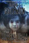 The Supernaturals: A Ghost Story - David Lynn Golemon