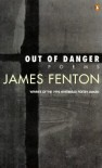 Out of Danger (Poems) - James Fenton