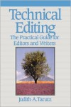 Technical Editing: The Practical Guide For Editors And Writers (Hewlett-Packard Press) - Judith A. Tarutz