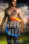 Charred Hope - Lizzy Ford