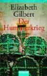 Der Hummerkrieg - Elizabeth Gilbert