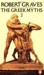 The Greek Myths 2 - Robert Graves