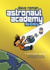 Astronaut Academy: Re-entry - Dave Roman