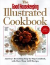 The Good Housekeeping Illustrated Cookbook - Susan Westmoreland, John Mack Carter, Gilly Newman, Clive Streeter
