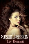 The Pursuit of Passion (Taylor & Adam) - Liv Bennett