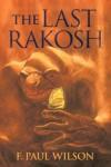 The Last Rakosh (Repairman Jack Novels) - F. Paul Wilson
