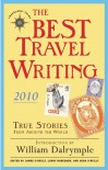 The Best Travel Writing 2010 - James O'Reilly