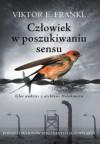Człowiek w poszukiwaniu sensu - Aleksandra Wolnicka, Viktor E. Frankl