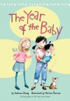 The Year of the Baby - Andrea Cheng, Patrice Barton