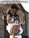 Cowboy Heat - Sweeter Version (Hell Yeah! Sweeter Version Book 1) - Sable Hunter