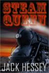 Steam Queen - Jack Hessey