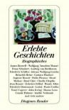 Erlebte Geschichten Biographisches - Daniel Keel, Daniel Kampa