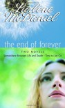 The End of Forever - Lurlene McDaniel