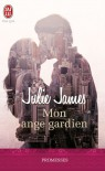 Mon ange gardien (FBI, #1) - Julie James