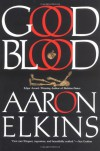 Good Blood (Gideon Oliver Mystery, #11) - Aaron Elkins