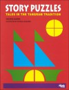Story Puzzles: Tales in the Tangram Tradition - Valerie Marsh, Patrick K. Luzadder