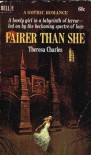 Fairer Than She - Theresa Charles