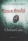 Wirtuoz zbrodni - Chelsea Cain
