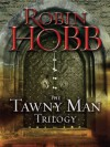The Tawny Man Trilogy 3-Book Bundle: Fool's Errand, Golden Fool, Fool's Fate - Robin Hobb