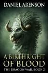 A Birthright of Blood - Daniel Arenson