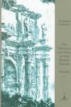 The Decline and Fall of the Roman Empire, Vol. 1 - Edward Gibbon, Daniel J. Boorstin