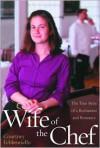 Wife of the Chef - Courtney Febbroriello