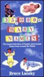 35, 000 Baby Names - Bruce Lanksy
