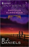Shotgun Surrender - B.J. Daniels