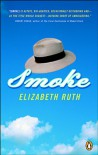 Smoke - Elizabeth Ruth