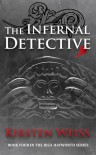 The Infernal Detective - Kirsten Weiss
